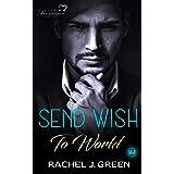 Send Wish To World (Book 2): Suspense, Medical, Doctor, Friendship Romance Story
