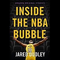 Inside the NBA Bubble: A Championship Season under Quarantin…