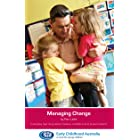 Managing Change: Everyday learning about babies, toddlers and preschoolers