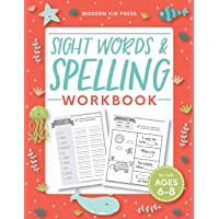 Sight Words and Spelling Workbook for Kids Ages 6-8: Learn t…