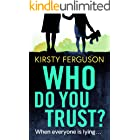 Who Do You Trust?: A heart-stopping page turner that you won't be able to put down in 2021