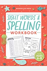 Sight Words and Spelling Workbook for Kids Ages 6-8 Paperback