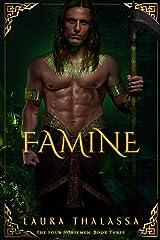 Famine (The Four Horsemen Book 3) Kindle Edition
