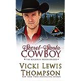 Secret-Santa Cowboy (The Buckskin Brotherhood Book 6)