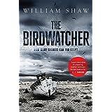 The Birdwatcher: A dark, intelligent novel from a modern crime master