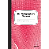 The The Photographer's Playbook: 307 Assignments and Ideas