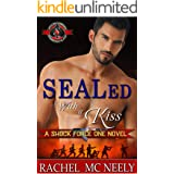 SEALed With A Kiss (Special Forces: Operation Alpha) (Shock Force One Book 1)