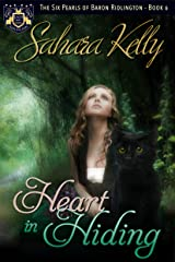 Heart in Hiding (The Six Pearls of Baron Ridlington Book 6) Kindle Edition