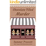 Chocolate Filled Murder (Frosted Love Cozy Mysteries` Book 16)