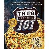 Thug Kitchen 101: Fast as F*ck