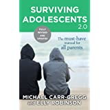 Surviving Adolescents 2.0: The Must-Have Manual for Parents