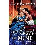 This Earl of Mine: A Bow Street Bachelors Novel: 1