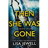 Then She Was Gone: From the number one bestselling author of The Family Upstairs