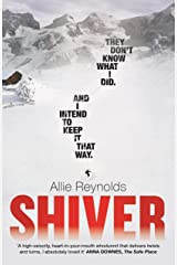 Shiver: who is guilty and who is innocent in the most gripping thriller of the year Kindle Edition