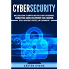 Cybersecurity: An Essential Guide to Computer and Cyber Security for Beginners, Including Ethical Hacking, Risk Assessment, S