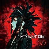 UNCROWNED KING 通常盤CD(TYPE-B)