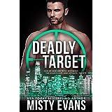 Deadly Target: SCVC Taskforce Series, Book 9 (A SCVC Taskforce Romantic Suspense)