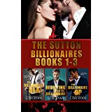 The Sutton Billionaires Books 1-3: The Billionaire Deal; Reuniting with the Billionaire; The Billionaire Op