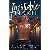 Insatiable in a Kilt (Hot Scots Book 6)