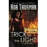 Trick of the Light: A Trickster Novel (Trixa Book 1)