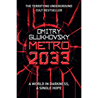 Metro 2033: The novels that inspired the bestselling games…