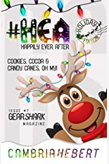 #HEA: Happily Ever After - A GearShark holiday novella Kindle Edition