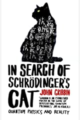 In Search Of Schrodinger's Cat: Updated Edition Kindle Edition