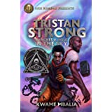 Tristan Strong 01 Tristan Strong Punches a Hole in the Sky: A Tristan Strong Novel, Book 1