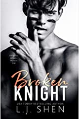 Broken Knight (All Saints High Book 2) Kindle Edition