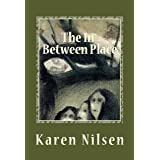 The In-Between Place (The Phoenix Realm Book 3)