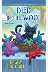 Died in the Wool (A Knit & Nibble Mystery Book 2) Kindle Edition