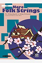 More Folk Strings: For String Quartet or String Orchestra Kindle Edition