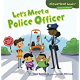 Let's Meet a Police Officer (Cloverleaf Books ™ — Community Helpers) (English Edition)