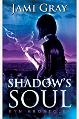 Shadow's Soul: Kyn Kronicles Book 2 Kindle Edition