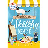 A Sketchy Demise (A Stoneybrook Mystery Book 8)