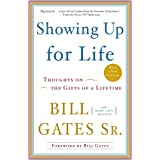 Showing Up for Life: Thoughts on the Gifts of a Lifetime