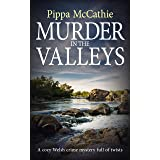 MURDER IN THE VALLEYS: A cozy Welsh crime mystery full of twists (The Havard and Lambert mysteries Book 1)