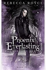 Phoenix Everlasting: An Urban Fantasy Romance Series (The Cascade Book 2) Kindle Edition