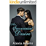 An Inconvenient Desire (Inconvenient Series Book 2)