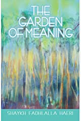 The Garden of Meaning Kindle Edition