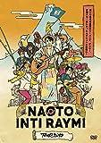 ナオト・インティライミ TOUR 2019 ~新しい時代の幕開けだ!バンダ、ダンサー、全部入り!欲しかったんでしょ?この感じ!~[DVD]