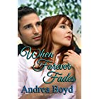 When Forever Fades (The Spencer Family Book 2)