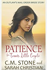 Patience for Tomás Little Coyote (An Outlaw's Mail Order Bride Series Book 4) Kindle Edition