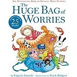 The Huge Bag of Worries: The Huge Bag of Worries