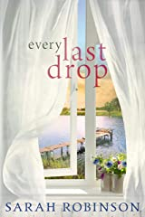 Every Last Drop: A Novel Kindle Edition