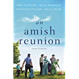 An Amish Reunion: Four Amish Stories: Four Stories