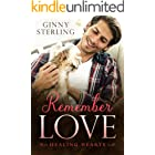 Remember Love: A Second Chance Military Romance (Healing Hearts)