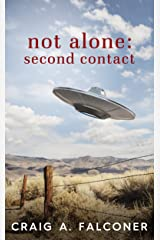 Not Alone: Second Contact Kindle Edition