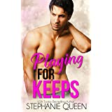 Playing for Keeps: An Enemies to Lovers Sports Romance
