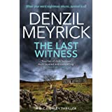 The Last Witness: A DCI Daley Thriller (Book 2) - When your worst nightmare returns, survival is all